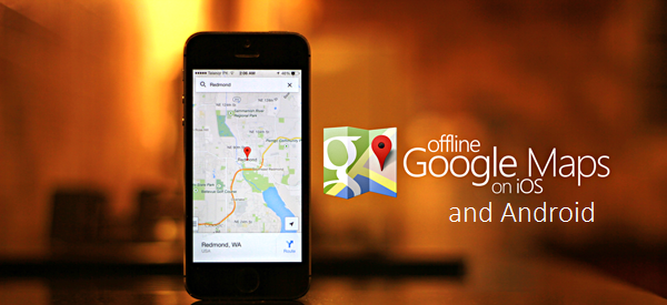 Google maps offline for android and ios with navigation