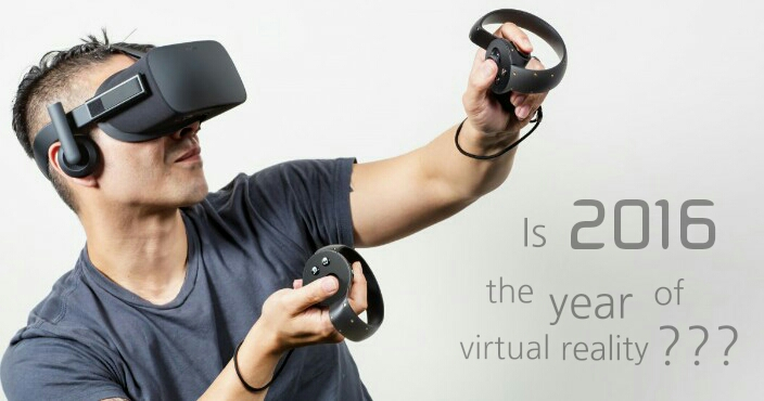 2016 the year of virtual reality