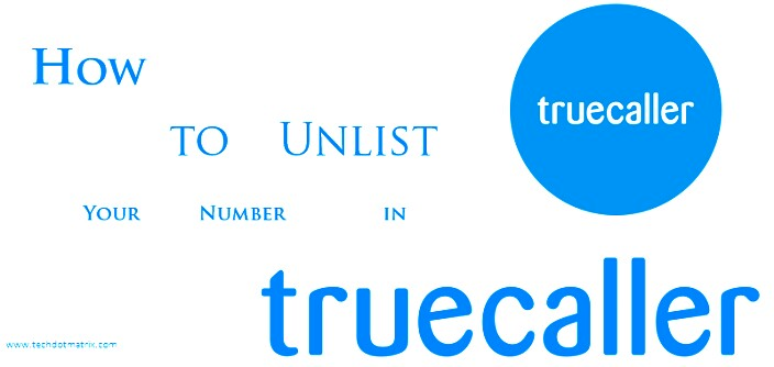 How to remove your number from Truecaller