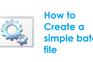 How to create a simple batch file