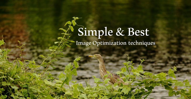 Simple and Best Image Optimization techniques