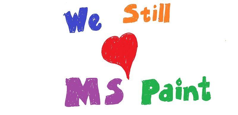 microsoft says_We still love microsoft paint