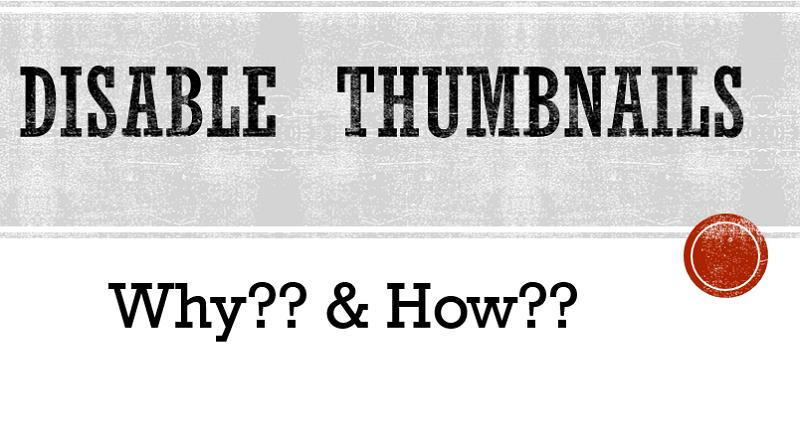 disable thumbnails windows