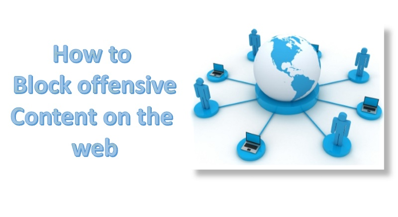 block offensive content on the web