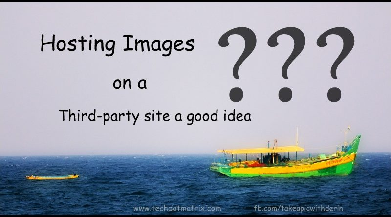 is hosting images on a third party site a good idea