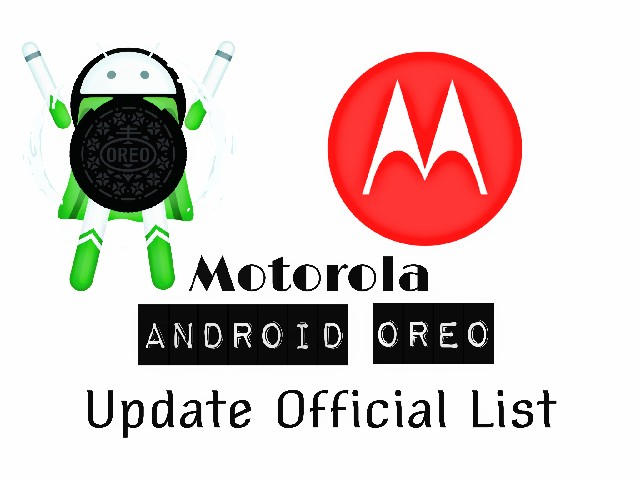 Motorola Android Oreo Update Official List