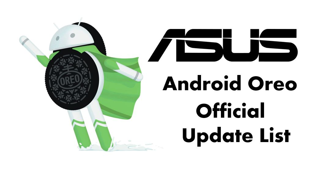 Asus Android Oreo Update Official List