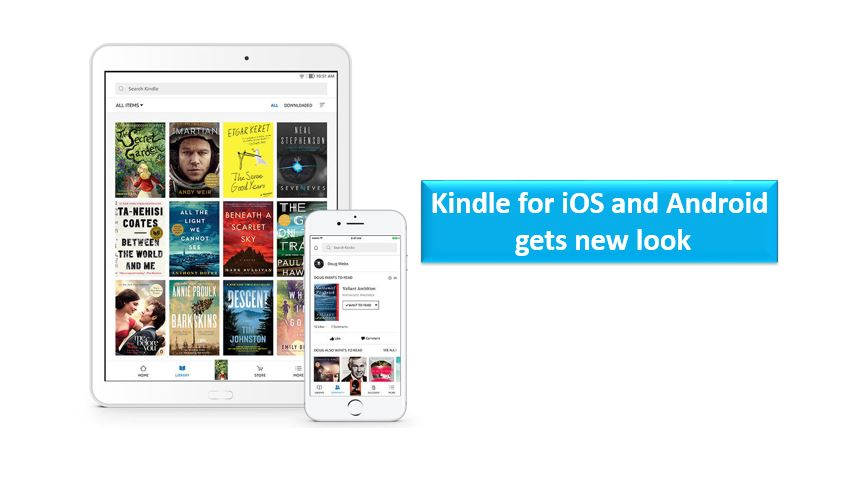 kindle for ios and android gets new look