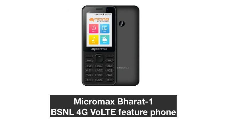 Micromax Bharat-1 BSNL 4G VoLTE feature phone