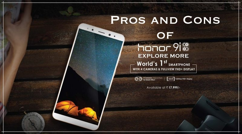 Pros and Cons of Honor 9i Smartphone