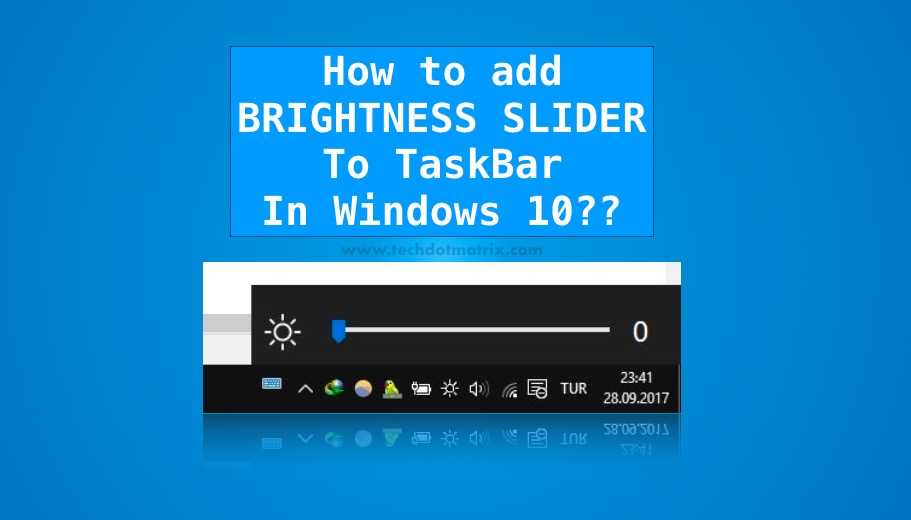 How to add brightness slider to taskbar in windows 10