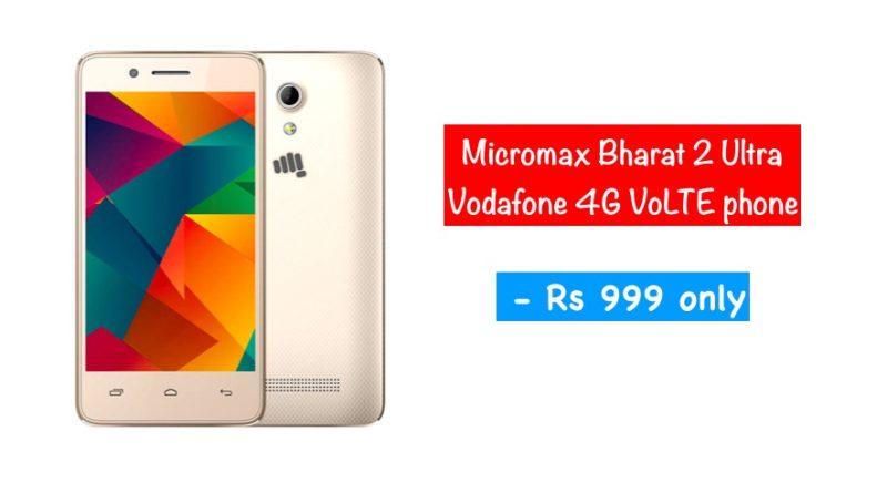micromax bharat 2 ultra vodafone 4g volte smartphone