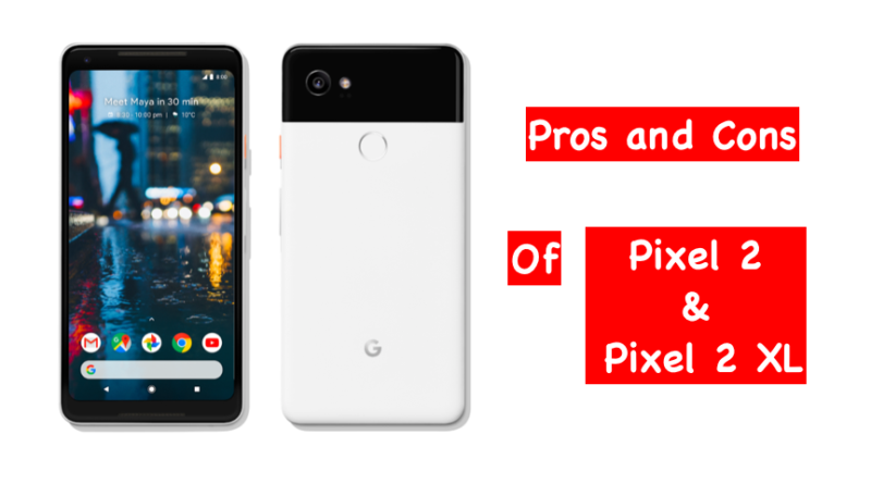 pros and cons of pixel 2 smartphones