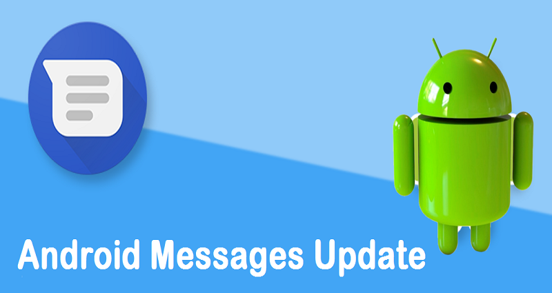 Android Messages Update