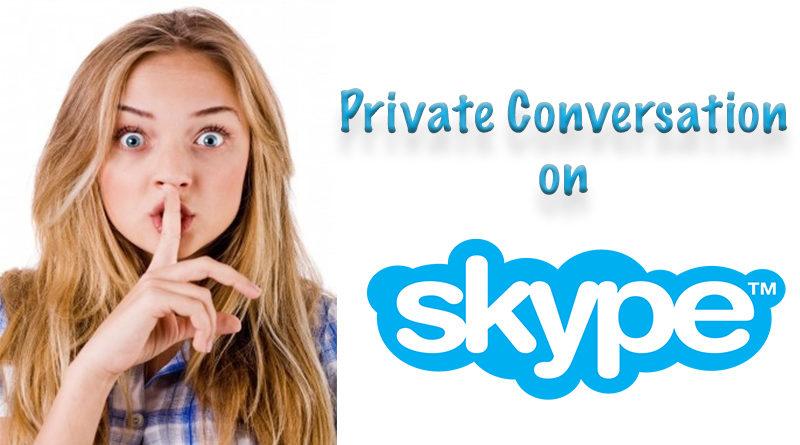 private conversation on skype