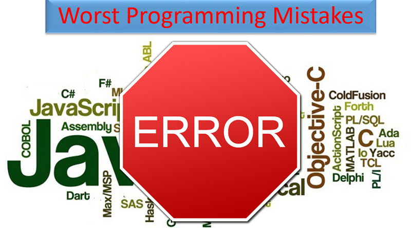 Worst Programming Mistakes