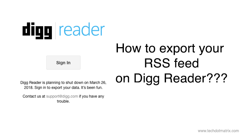 digg reader shut down how to export rss feed
