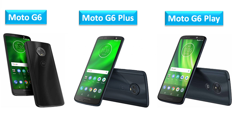 Moto G6, G6 Plus and G6 Play