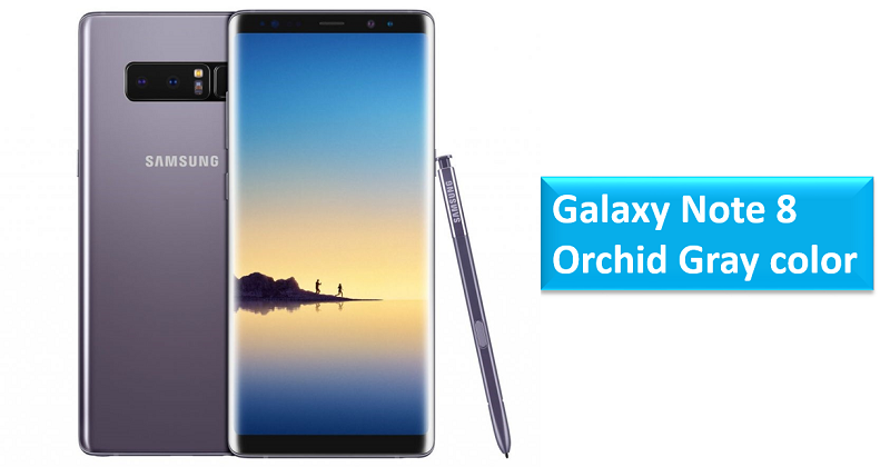 Samsung Galaxy Note 8 Orchid Gray color