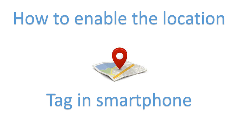 location tag in smartphone