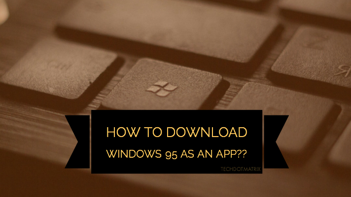 download windows 95 as an app