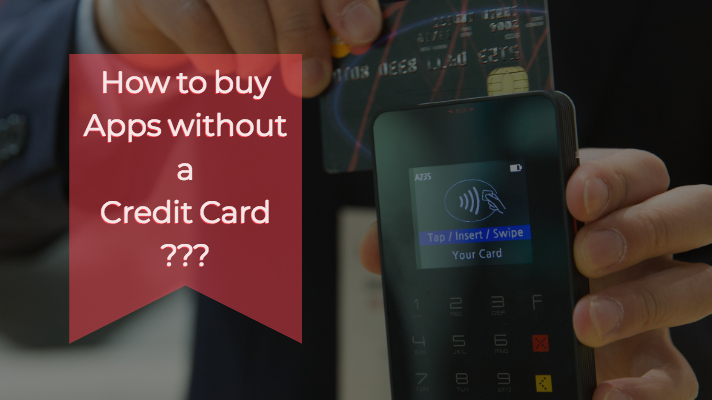 Buy Apps without Credit Card