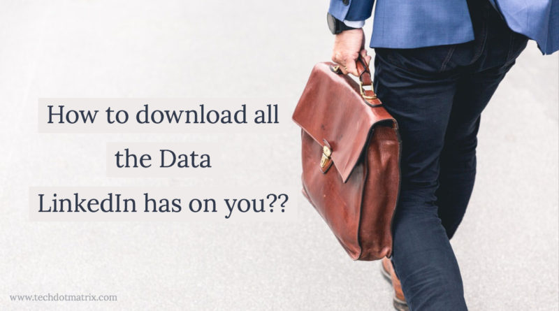 how to download our linkedin data