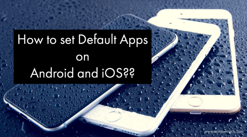 default apps on android and iOS