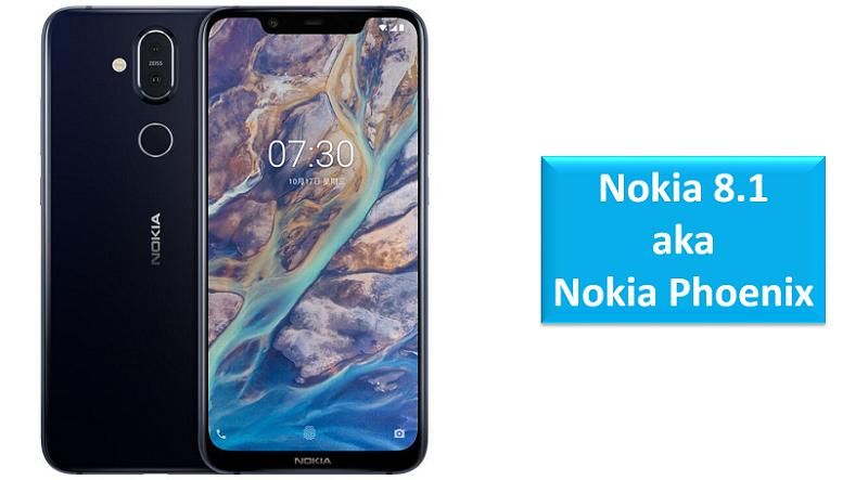 Nokia 8.1 aka Nokia Phoenix