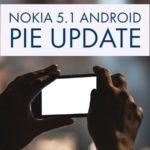 Nokia 5.1 Android Pie update