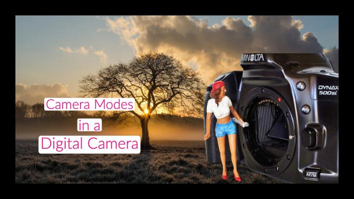camera modes in a digital camera