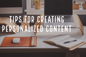 Tips for creating personal content