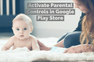 How to activate Parental Controls in Google Play Store