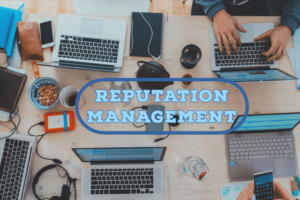 Factors that Affect the Reputation Management of Your Business