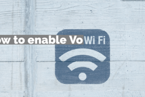 How to enable VoWiFi