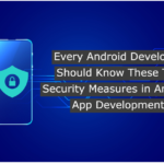 Security Measures in Android App Development