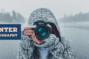 Tips To Master Winter Photography