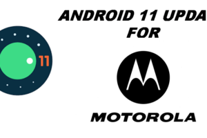 Android 11 update for Motorola