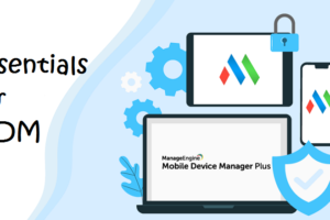 Essentials For MDM Solution