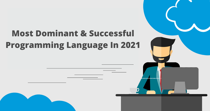 Most Dominant And Successful Programming Language In 2021