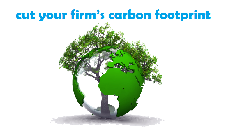 cut your firm's carbon footprint