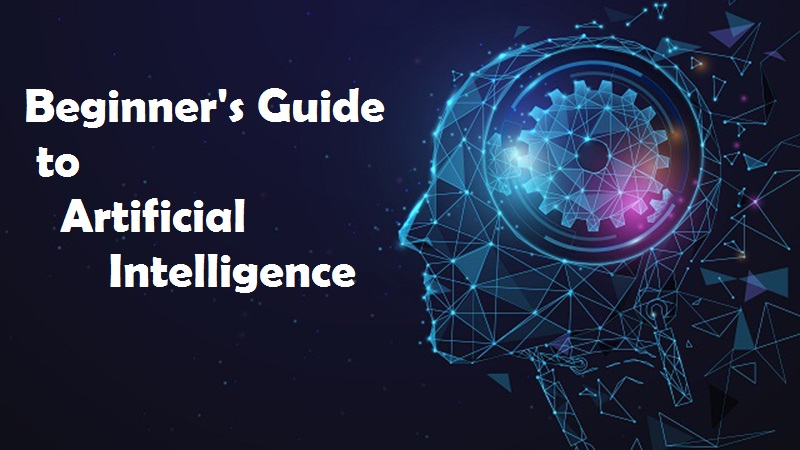 A Beginner's Guide to Artificial Intelligence