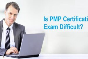 Is PMP Certification Exam Difficult