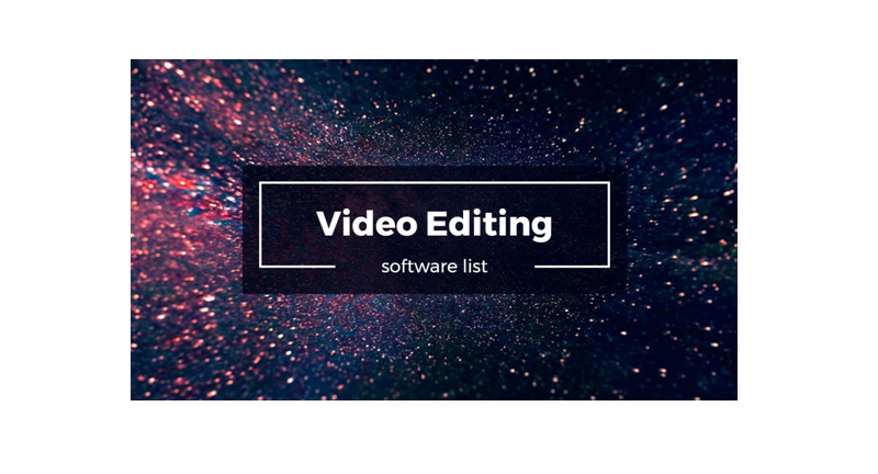 Best Programs for Creating And Editing Videos